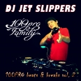 DJ Jet Slippers - 100PRO Beats & Breaks Vol. 2 (каталожный номер - Bad B. - 192)
